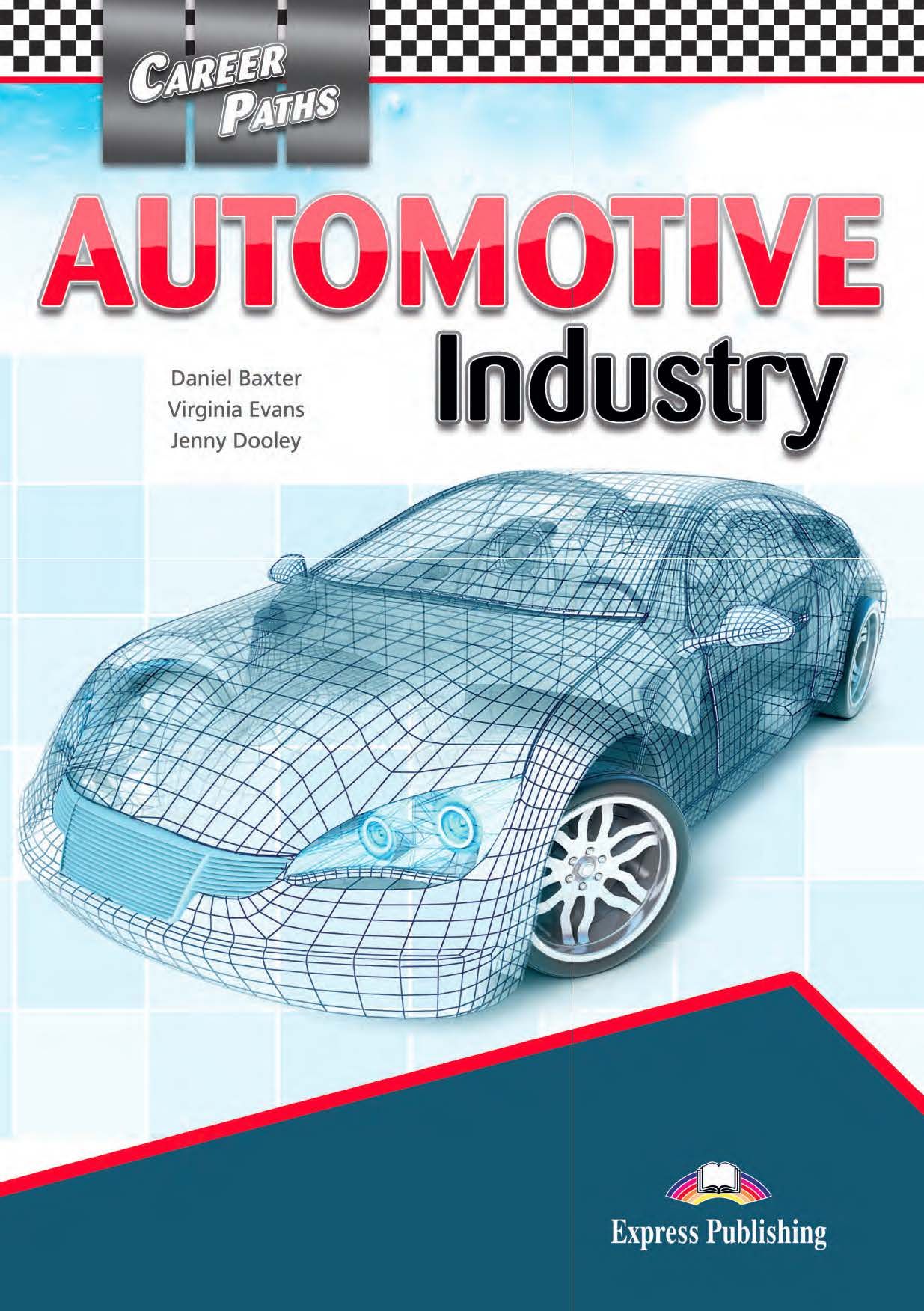 ESP English for Specific Purposes - Career Paths: Automotive Industry