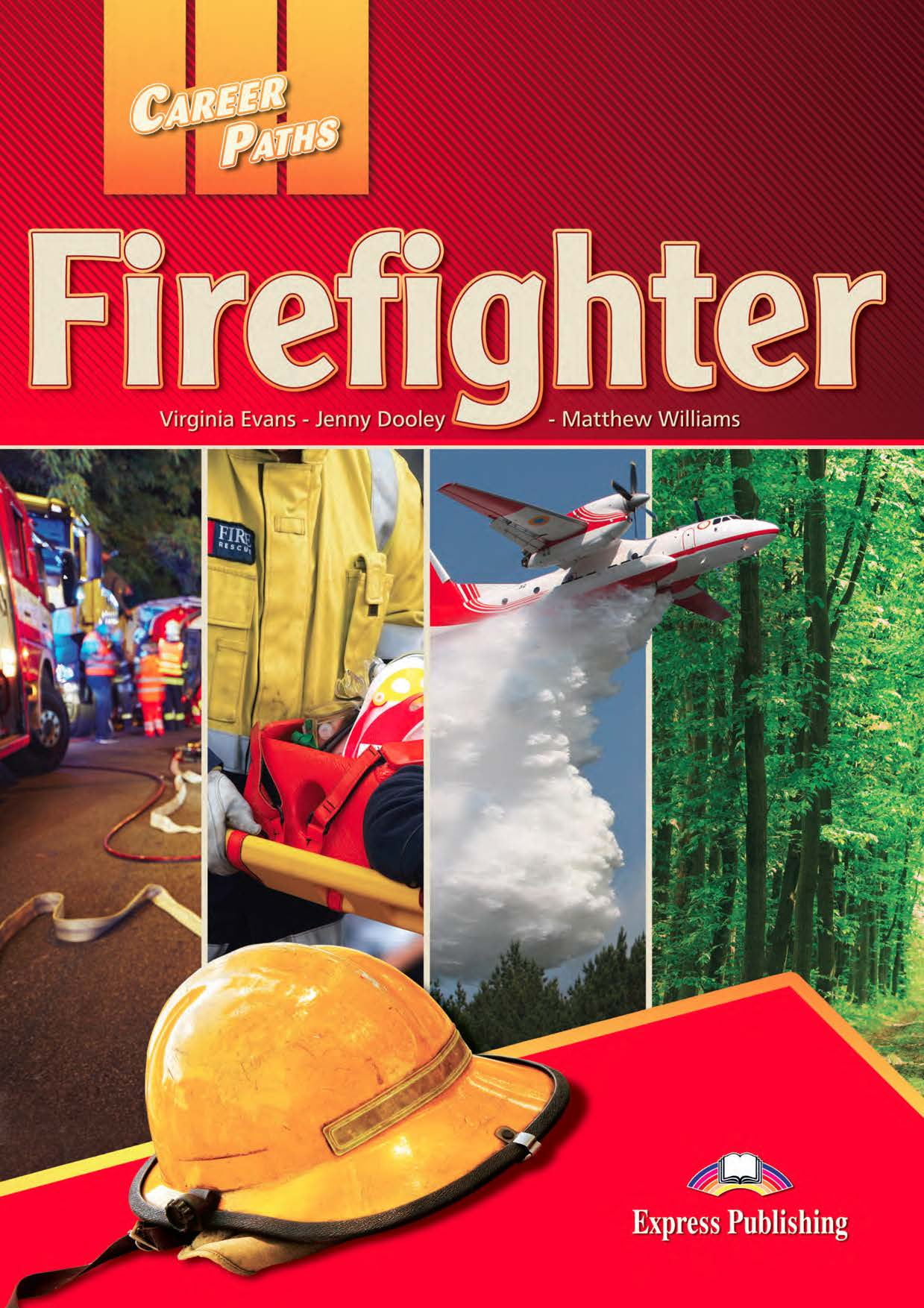ESP English for Specific Purposes - Career Paths: Firefighters