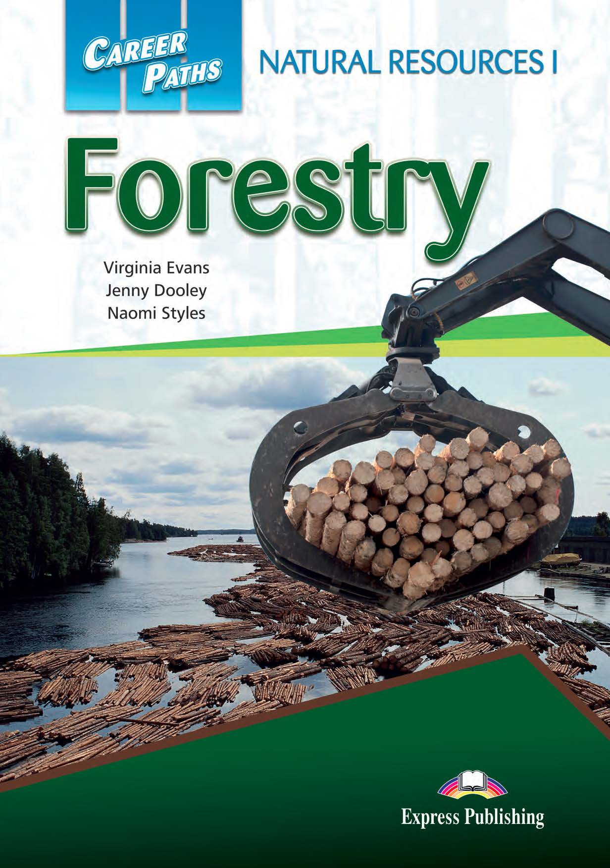 ESP English for Specific Purposes - Career Paths: Natural Resources I Forestry