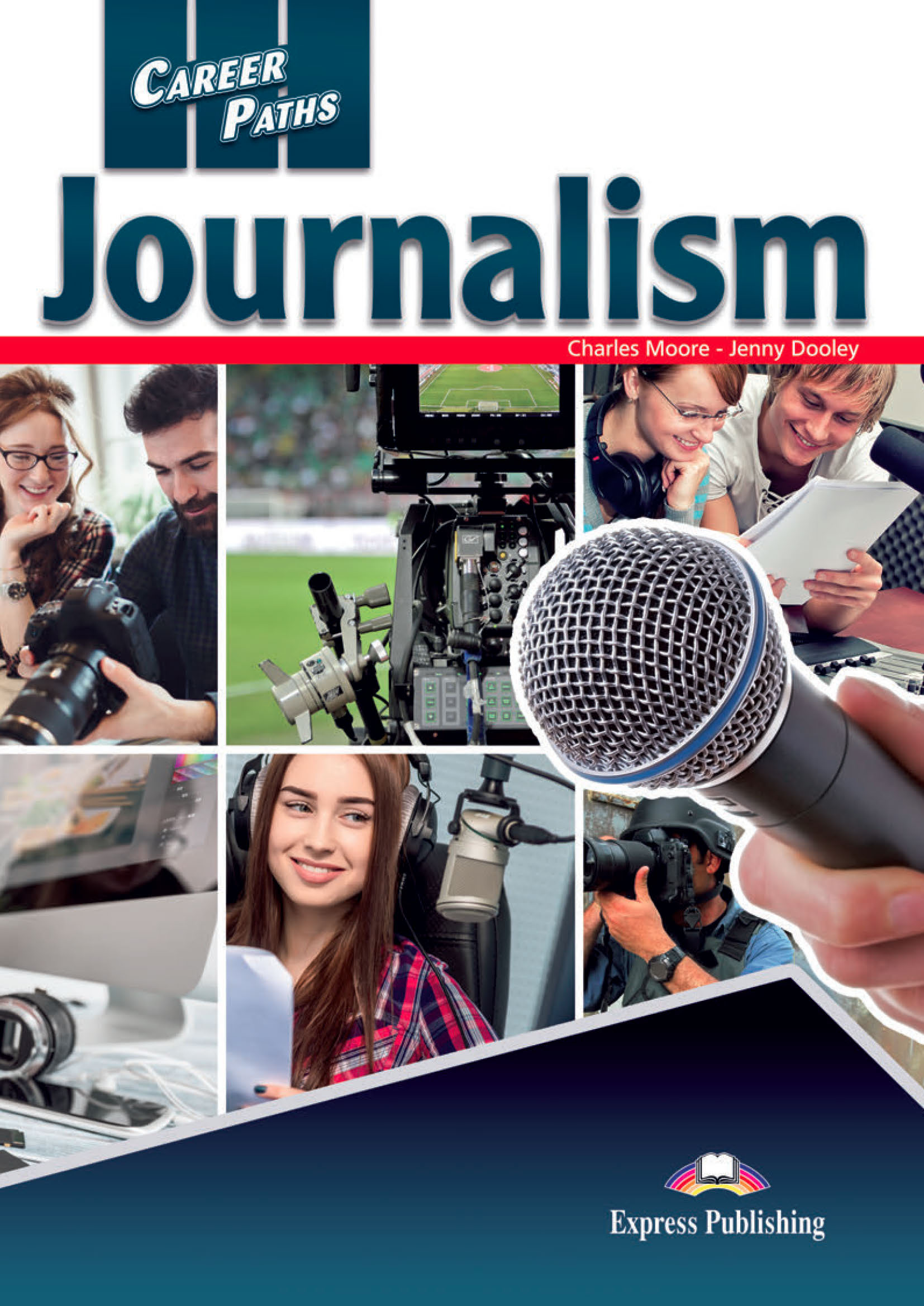 ESP English for Specific Purposes - Career Paths: Journalism