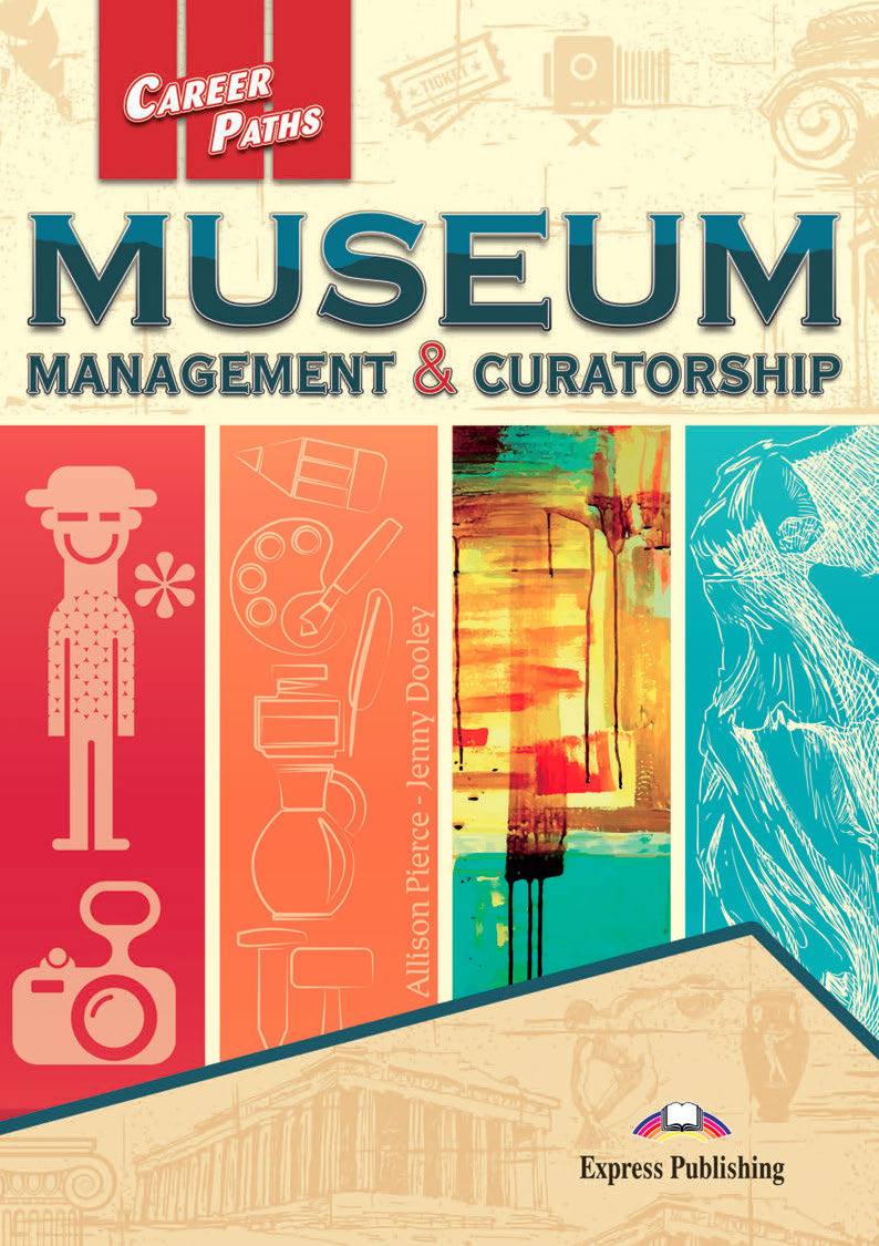 ESP English for Specific Purposes - Career Paths: Musuem Managment
