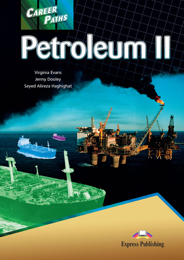 ESP English for Specific Purposes - Career Paths: Petroleum II