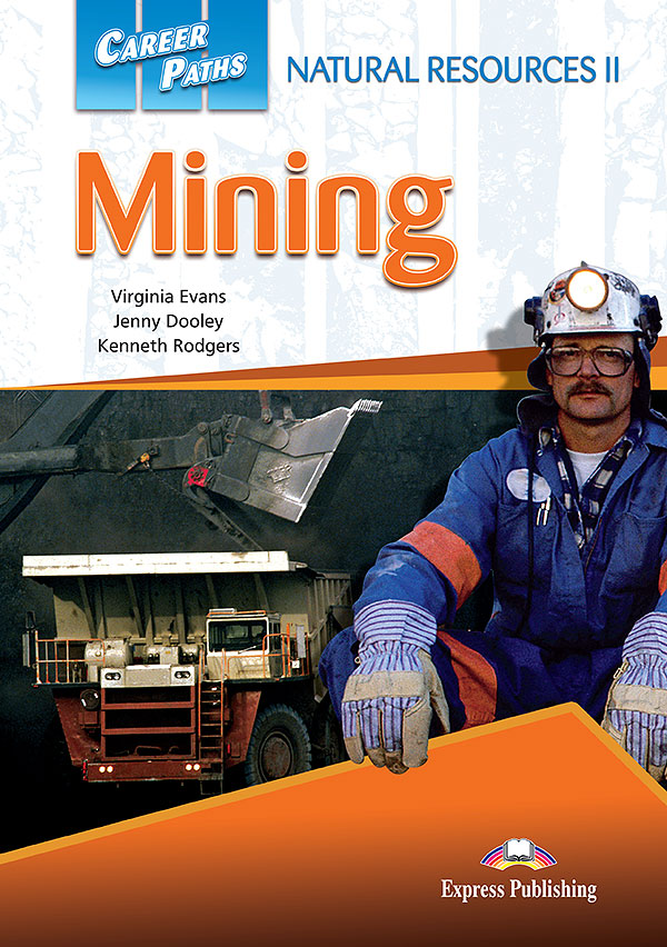 ESP English for Specific Purposes - Career Paths: Natural Resources II - Mining