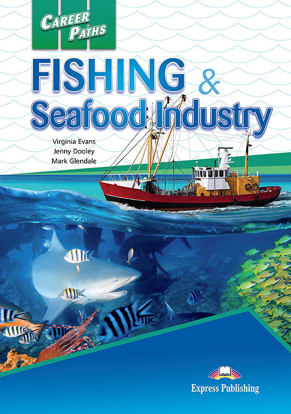 ESP English for Specific Purposes - Career Paths: Fishing & Seafood Industry