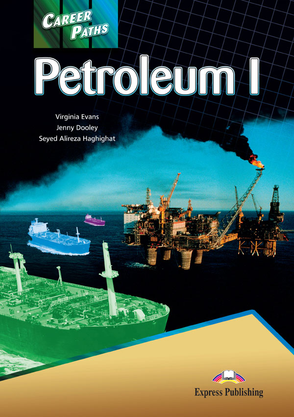 ESP English for Specific Purposes - Career Paths: Petroleum I