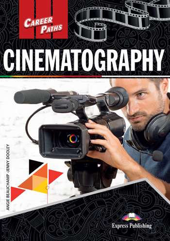 ESP English for Specific Purposes - Career Paths: Cinematography