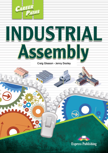 ESP English for Specific Purposes - Career Paths: Industrial Assembly