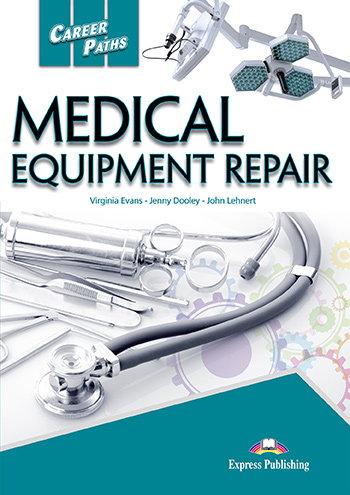 ESP English for Specific Purposes - Career Paths: Medical Equipment Repair